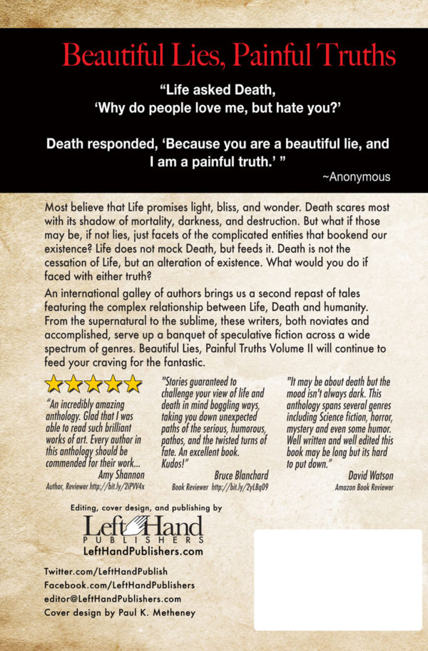 Beautiful Lies, Painful Truth Vol.II w/ Short Stories by Paul K. Metheney