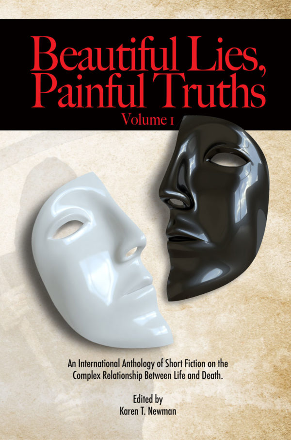 Beautiful Lies, Painful Truths Vol. I w/ Short Stories by Paul K. Metheney