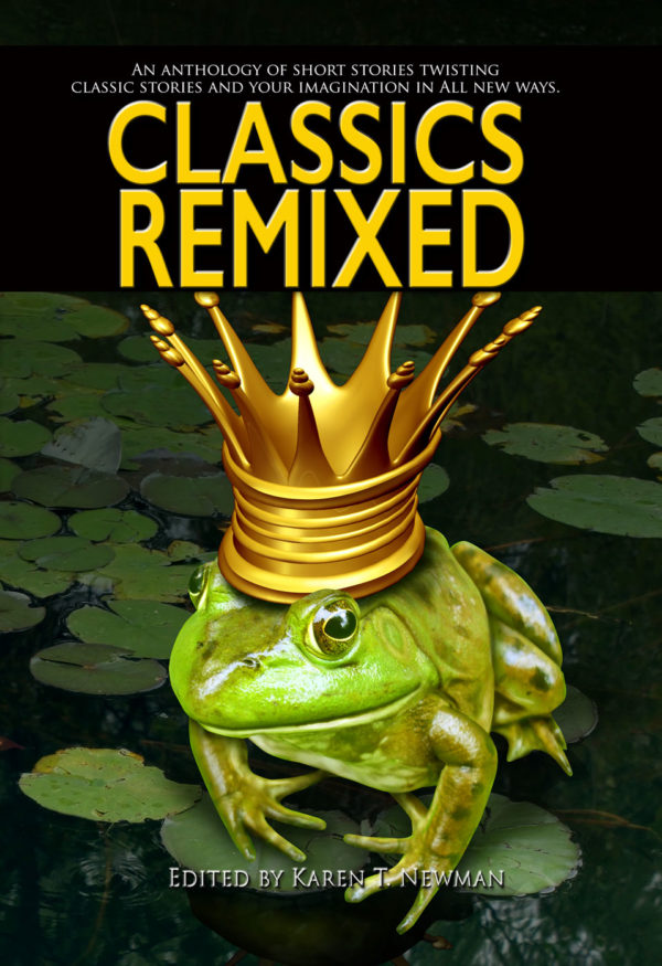 Classics ReMixed Vol. I - with short stories by Paul K. Metheney